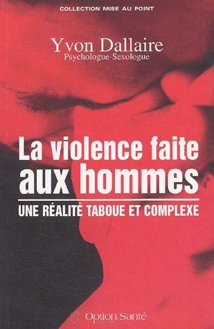 La violence faite aux hommes ; une réalité taboue et complexe