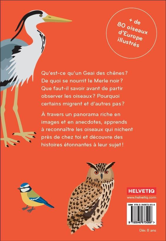 Ornithorama ; découvre et observe le monde merveilleux des oiseaux