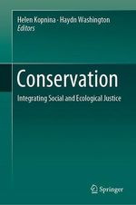 Conservation  - Haydn Washington - Helen Kopnina