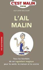 Vente Livre Numérique : L'ail, c'est malin  - Alix Lefief-Delcourt