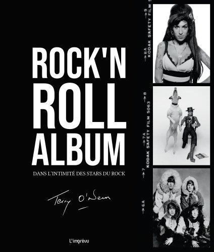 Rock'n roll album ; dans l'intimité des stars du rock