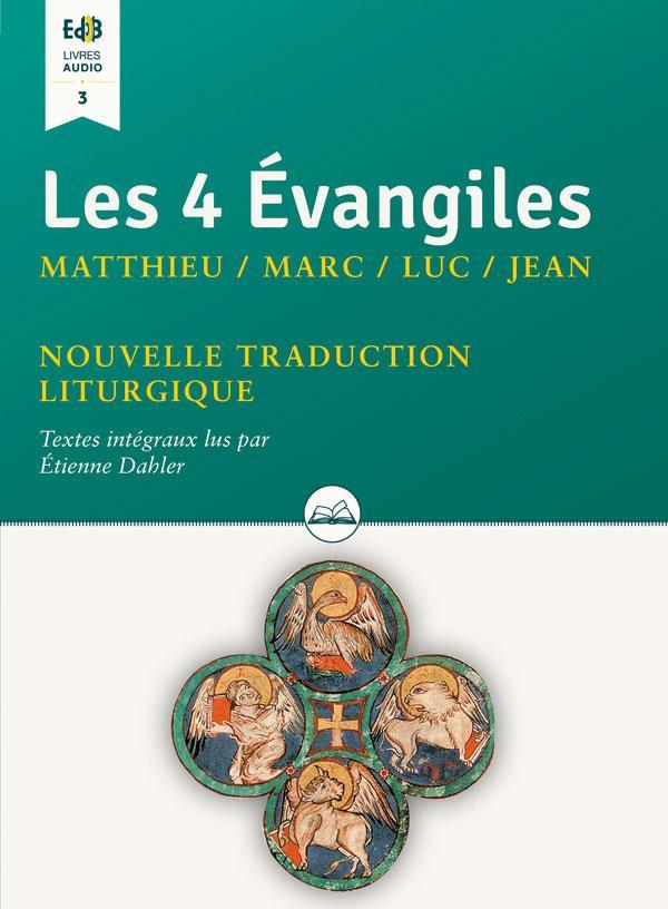 Les 4 évangiles : Matthieu / Marc / Luc / Jean