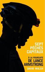 Vente Livre Numérique : Sept péchés capitaux, à la poursuite de Lance Armstrong  - David WALSH
