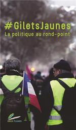 #giletsjaunes ; la politique au rond-point