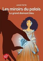 Vente Livre Numérique : Les miroirs du palais - Tome 3  - Annie Pietri