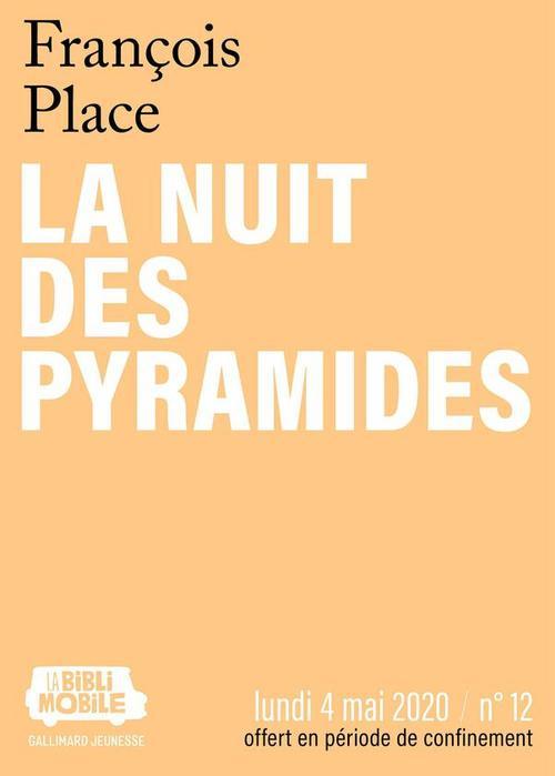 La Biblimobile (N°12) - La nuit des pyramides