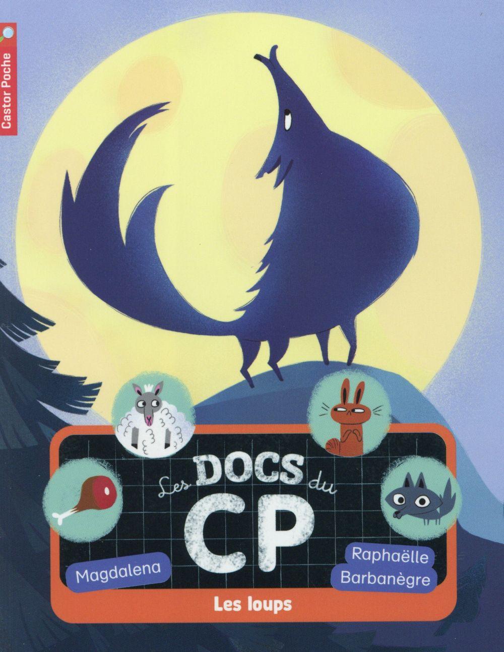 Les docs du cp t.3 ; les loups