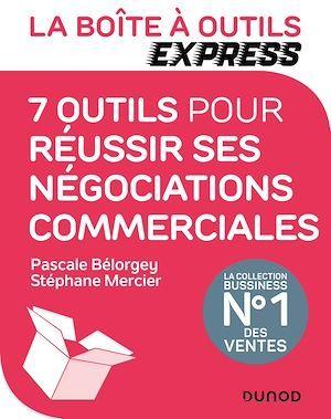 La Boîte à Outils Express - 7 outils pour réussir ses négociations commerciales