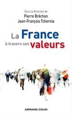 Vente Livre Numérique : La France à travers ses valeurs  - Pierre BRECHON - Jean-François Tchernia
