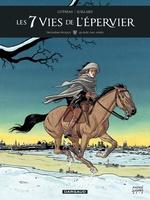 Vente Livre Numérique : Les 7 Vies de l'épervier - 3ème époque - Tome 1 - Quinze ans après (1)  - Patrick Cothias