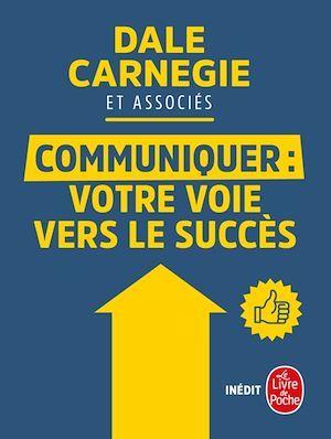 Communiquer : votre voie vers le succès