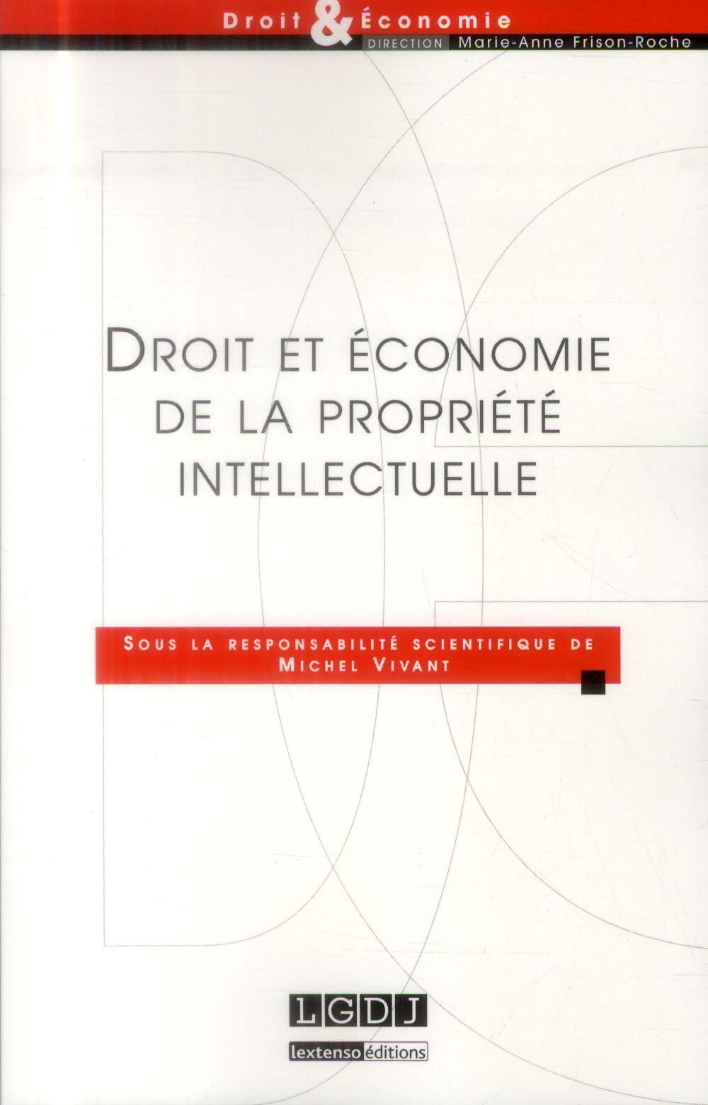 Droit Et Economie De La Propriete Intellectuelle