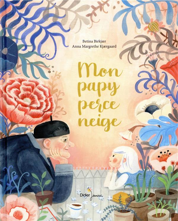 Mon papy perce-neige