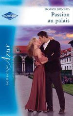 Vente EBooks : Passion au palais  - Robyn Donald