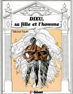 Vente EBooks : Dieu, sa fille et l'homme  - Michel Faure