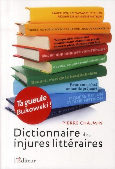 Dictionnaire Des Injures Litteraires