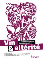 Vente EBooks : Vin et altérité  - Michel Faure - Frédérique Toudoire-Surlapierre - Sonia Goldblum - Augustin Voegele - Thomas Nicklas