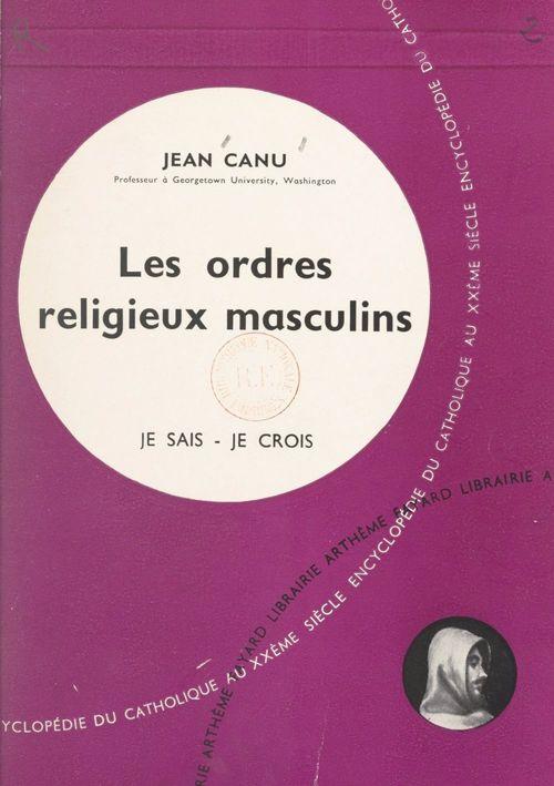 L'Église dans son organisation (8)  - Jean Canu