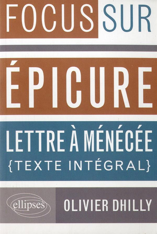Epicure, lettre a menecee et lucrece, de la nature