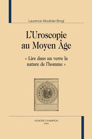 L'uroscopie au Moyen-Age ;
