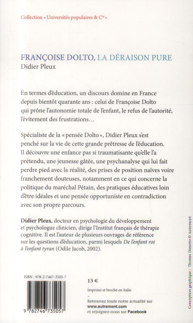 Francoise Dolto, la déraison pure