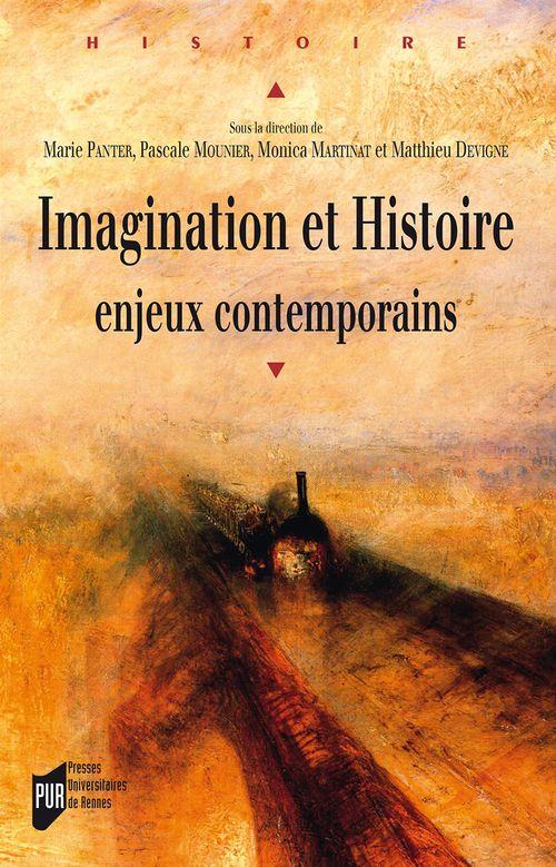 Imagination et histoire ; enjeux contemporains