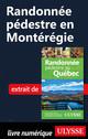 Randonnée pédestre en Montérégie  - Yves Seguin