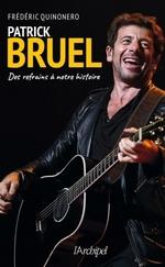 Vente EBooks : Patrick Bruel  - Frédéric Quinonero