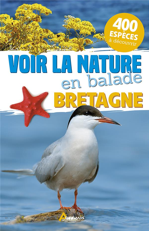 Voir la nature en balade ; Bretagne