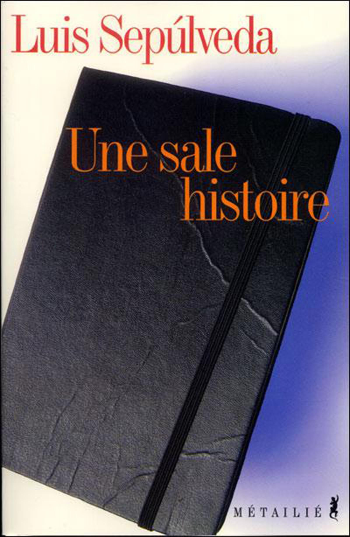 Une sale histoire (notes et reflexions)