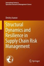 Structural Dynamics and Resilience in Supply Chain Risk Management  - Dmitry Ivanov