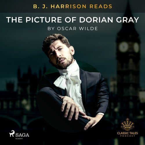 B. J. Harrison Reads The Picture of Dorian Gray
