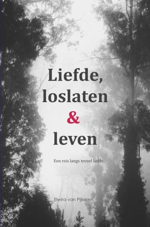 Liefde, loslaten & leven
