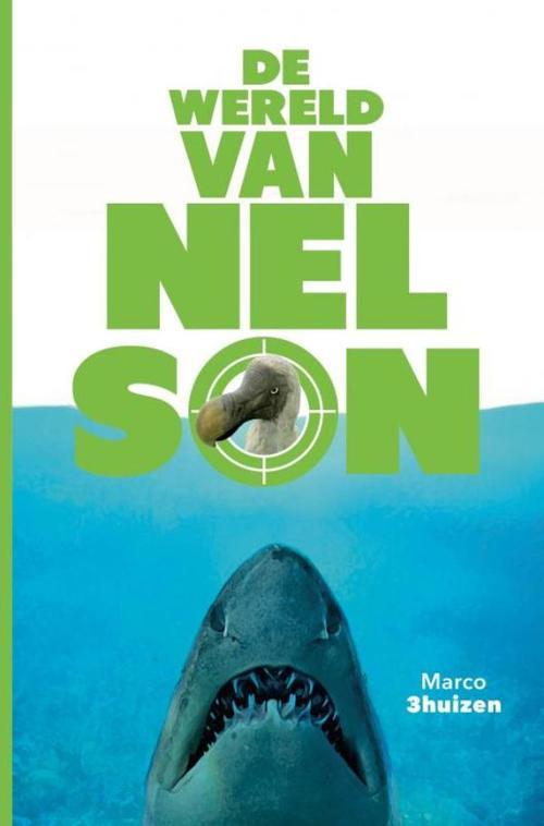De wereld van Nelson - Marco Driehuizen - ebook