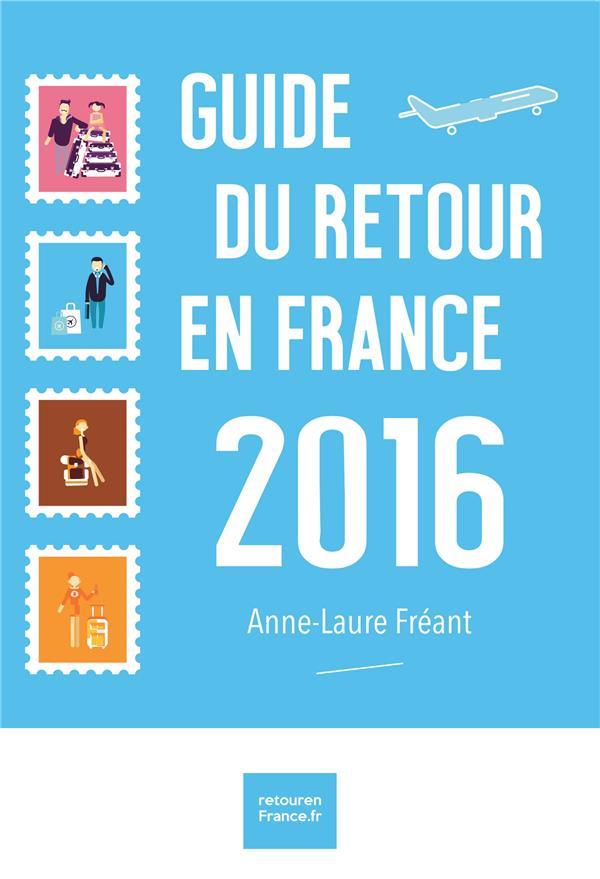 Guide du retour en france 2016