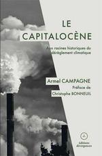 Couverture de Capitalocene (Le) - Aux Racines Historiques Du Dereglement Climatique