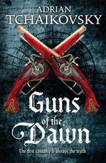 Vente EBooks : Guns of the Dawn  - Adrian Tchaikovsky