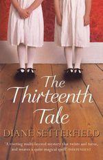 Vente EBooks : The Thirteenth Tale  - Diane Setterfield