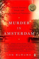 Murder in Amsterdam  - Buruma Ian