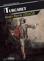 Turcaret  - Alain-René Lesage