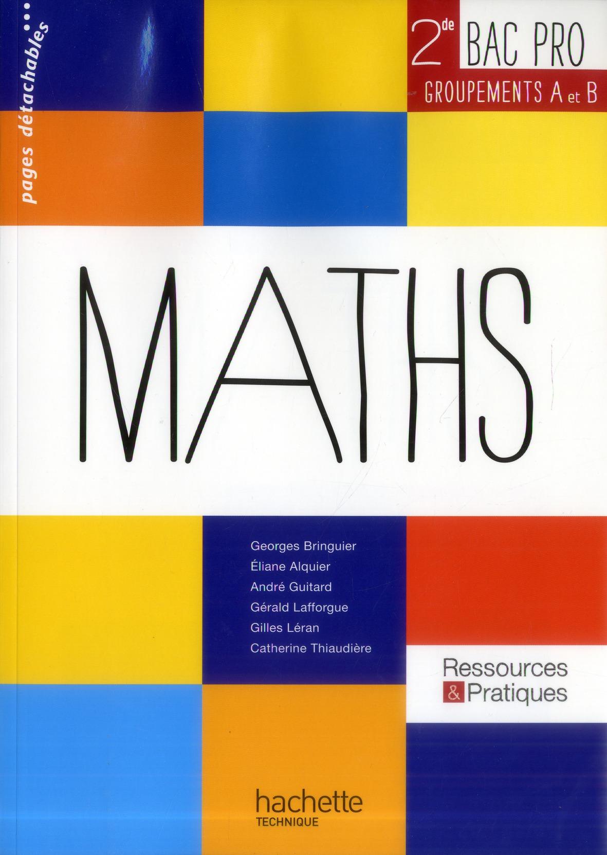 Ressources & Pratiques; Mathematiques ; 2nde Bac Pro ; Groupements A Et B Industriel ; Manuel De L'Eleve