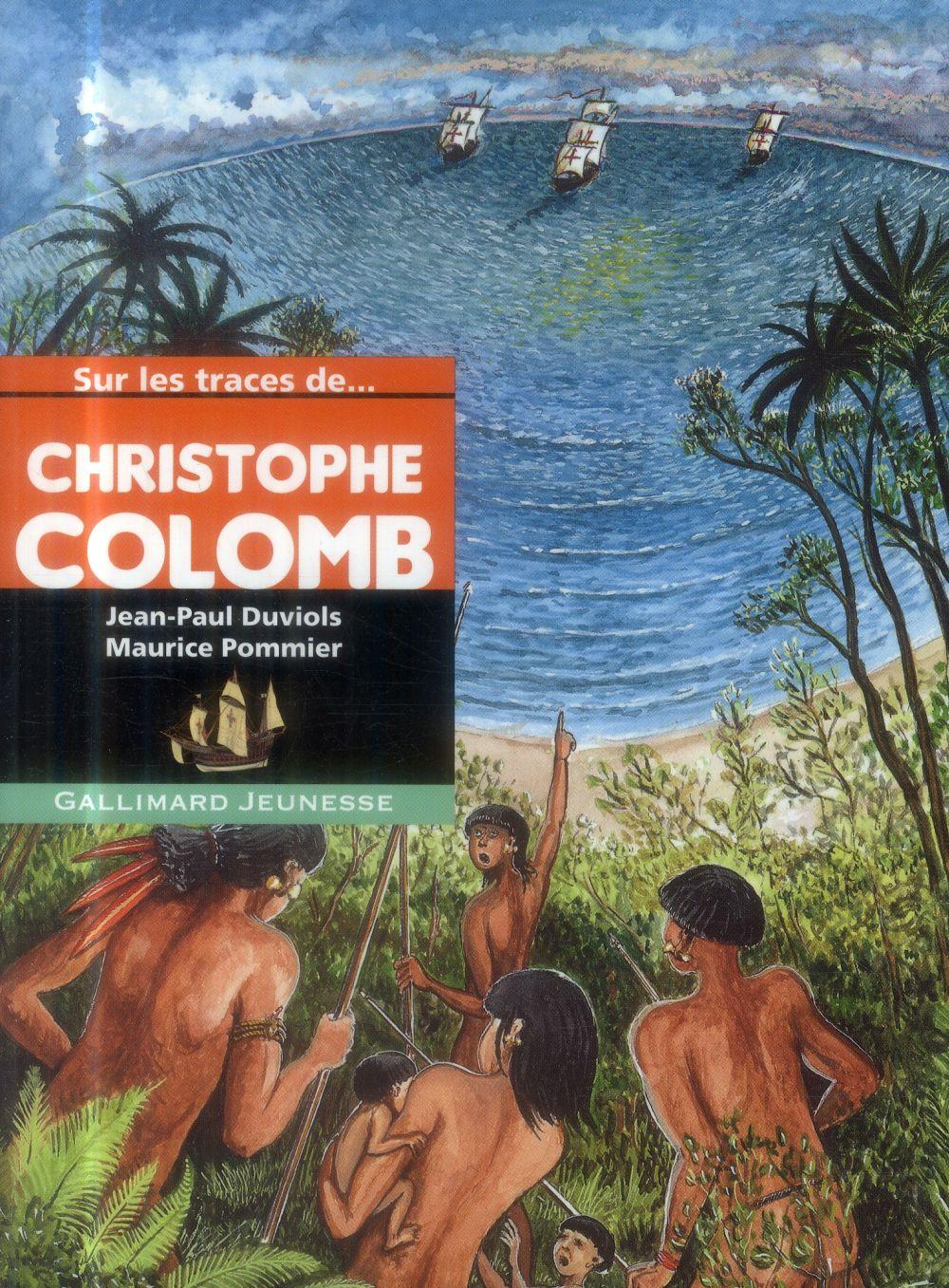 Sur les traces de... Christophe Colomb