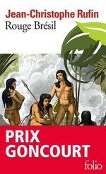Vente Livre Numérique : Rouge Brésil. Tropique de France  - Jean-Christophe Rufin