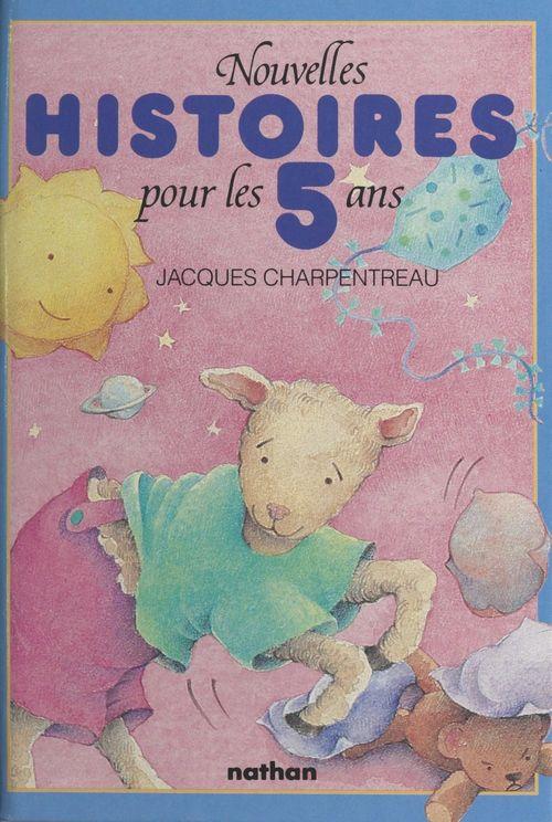 Nouvelles histoires pour les enfants de 5 ans