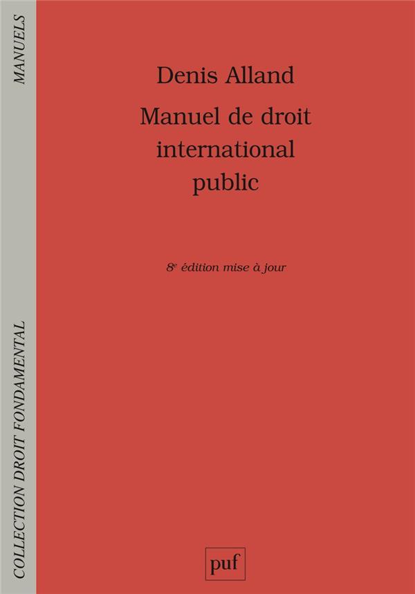 Manuel de droit international public (8e édition)
