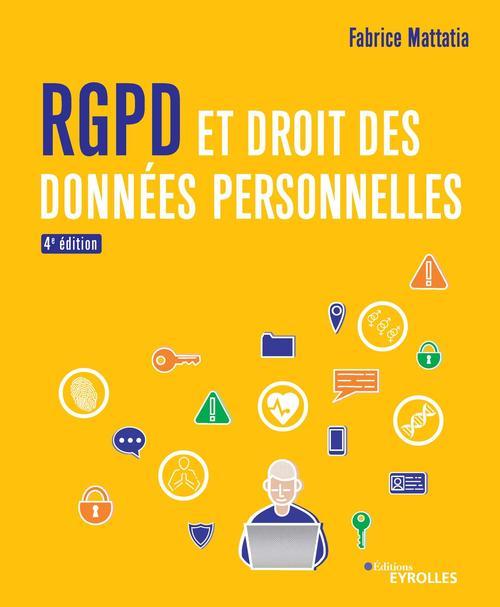 RGPD et droit des données personnelles (4e édition)