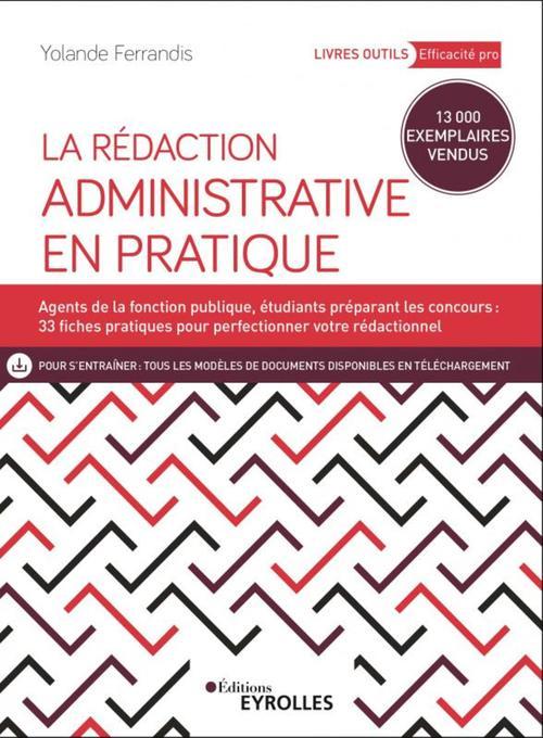 La rédaction administrative en pratique (4e édition)