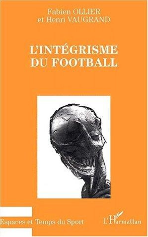 L'integrisme du football