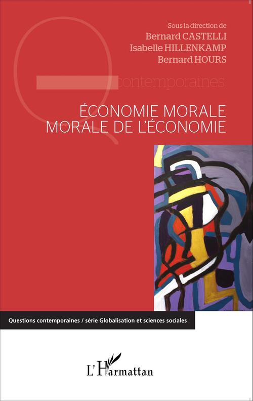 Economie morale, morale de l'économie