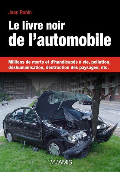 Le livre noir de l'automobile